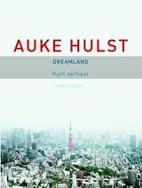 Dreamland | Auke Hulst |