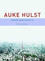Zoeken naar Haruki M. | Auke Hulst |