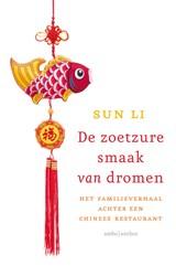 De zoetzure smaak van dromen | Sun Li |
