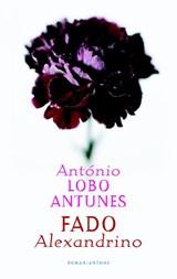 Fado Alexandrino   António Lobo Antunes  