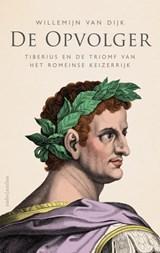 De opvolger | Willemijn van Dijk |