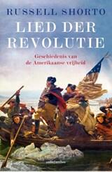 Lied der Revolutie | Shorto, Russell |