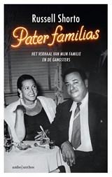 Pater familias | Russell Shorto | 9789026332791