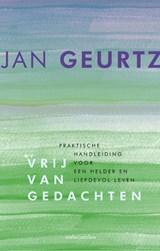 Vrij van gedachten | Jan Geurtz |