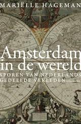 Amsterdam in de wereld | Mariëlle Hageman |