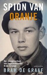 Spion van Oranje | Bram de Graaf |