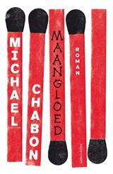 Maangloed   Michael Chabon  
