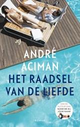 Het raadsel van de liefde | Andre Aciman |