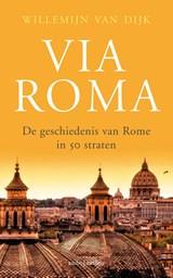 Via Roma | Willemijn van Dijk |