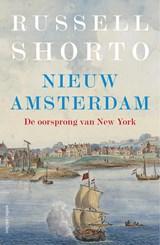 Nieuw Amsterdam | Russell Shorto |