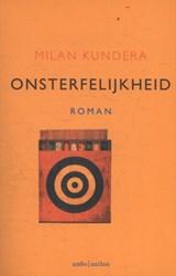 Onsterfelijkheid   Milan Kundera  