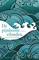 De pijnboomeilanden | Marion Poschmann |