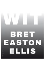 Wit | Bret Easton Ellis | 9789026348013