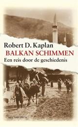 Balkanschimmen   Robert Kaplan  