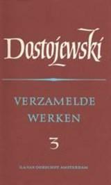 Verzamelde werken 3 aantekeningen   Fjodor Dostojevski  