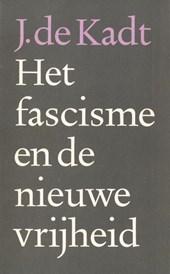 Het fascisme en de nieuwe vrijheid