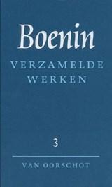 Verzamelde werken 3 Verhalen 1930-1953 ; Het leven van Arsenjev | I.A. Boenin |