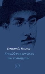 Kroniek van een leven dat voorbijgaat | Fernando Pessoa |