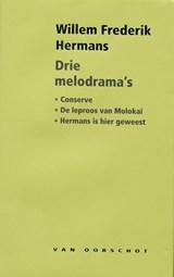 Drie melodrama's | Willem Frederik Hermans |