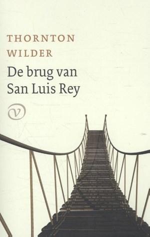 De eerste zin van Thornton Wilders De brug van San Luis Rey, vertaald door Peter Bergsma
