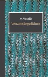 Verzamelde gedichten | M. Vasalis |