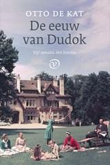 De eeuw van Dudok | Otto de Kat |