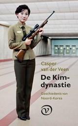 De Kim-dynastie | Casper van der Veen |