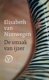 De smaak van ijzer | Elisabeth van Nimwegen |