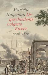 De geschiedenis volgens Bicker | Mariëlle Hageman |