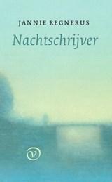 Nachtschrijver | Jannie Regnerus |