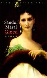 Gloed | Sandor Marai |