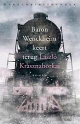 Baron Wenckheim keert terug | Laszlo Krasznahorkai |