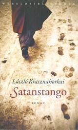 Satanstango | László Krasznahorkai |