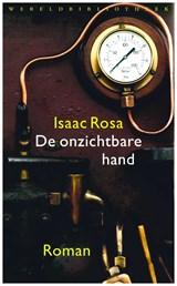 De onzichtbare hand | Isaac Rosa |