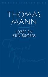 Jozef en zijn broers   Thomas Mann  