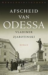 Afscheid van Odessa   Vladimir Zjabotinski  