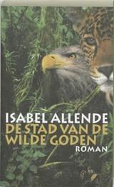 De stad van de wilde goden | Isabel Allende |