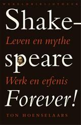 Shakespeare forever!   T. Hoenselaars, T.  