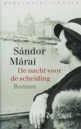 De nacht voor de scheiding | Sándor Márai |