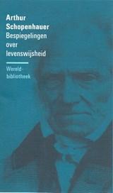 Bespiegelingen over levenswijsheid | Arthur Schopenhauer |