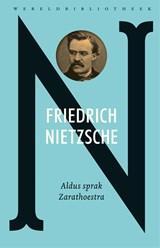 Aldus sprak Zarathoestra | Nietzsche |