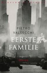 Eerste familie | Pietro Valsecchi |