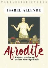 Afrodite | Isabel Allende ; Panchita Llona |
