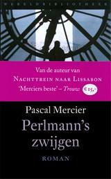 Perlmann's zwijgen | Pascal Mercier |