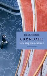 Drie stappen achteruit | Jens Christian Grøndahl |