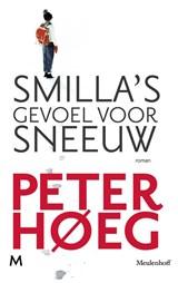 Smilla's gevoel voor sneeuw   Peter Høeg  