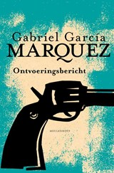 Ontvoeringsbericht | Gabriel García Márquez |