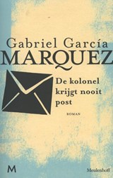 De kolonel krijgt nooit post | Gabriel García Márquez |