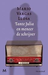 Tante Julia en meneer de schrijver | Mario Vargas Llosa |