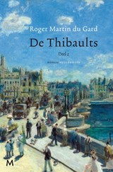 De Thibaults 2 | Roger Martin du Gard |